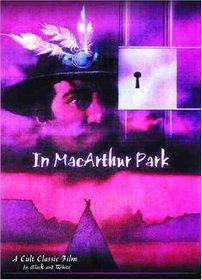 In MacArthur Park