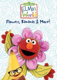 Elmo's World - Flowers, Bananas & More