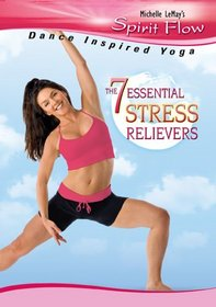 Michelle LeMay's Sprit Flow: 7 Essential Stress Relievers