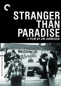 Stranger Than Paradise - Criterion Collection