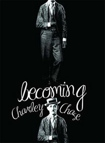 Becoming Charley Chase (4pc)