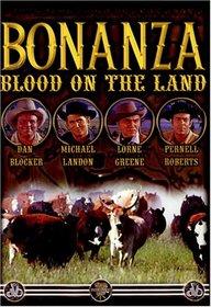 Bonanza- Blood on the Land