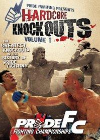Pride FC - Hardcore Knockouts, Vol. 1