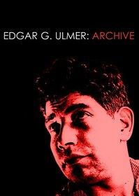 Edgar G. Ulmer - Archive