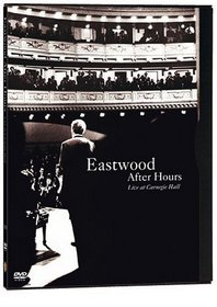 Eastwood After Hours (Live at Carnegie Hall)