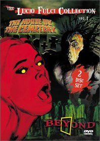 The Lucio Fulci Collection Volume 1 (The House By the Cemetery/The Beyond)