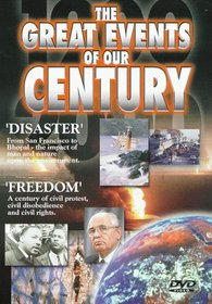 Great Events of Our Century - Disaster/Freedom