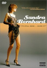 Sandra Bernhard - I'm Still Here...Damn It