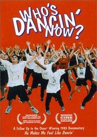 Who's Dancin' Now?