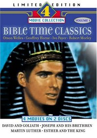 Bible Time Classics: David and Goliath/Joseph and His Brethren/Martin Luther/Esther and the King