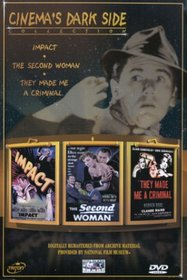 Impact / The Second Woman / They Made Me a Criminal