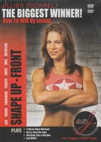 The Biggest Winner - How to Win by Losing: Jillian Michael's Shape Up-Front (Abs, Thighs, Shoulders, Triceps, Chest, Hips, Nutrition)