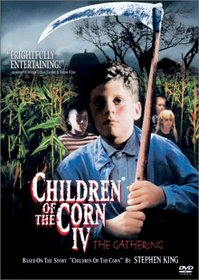 Children of the Corn 4 - The Gathering