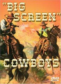 Big Screen Cowboys