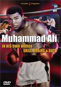 Muhammad Ali (Skill, Brains & Guts/In His Own Words)