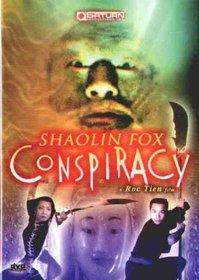 Shaolin Fox Conspiracy