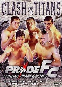 Pride FC - Clash of the Titans