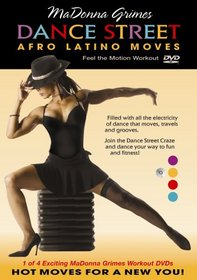 Madonna Grimes Dance Street Afro Latino Moves