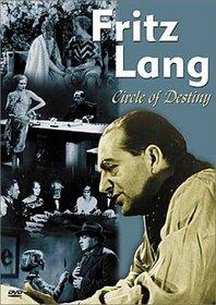 Fritz Lang - Circle of Destiny