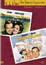 Bob Hope Tribute Collection - Caught in the Draft / Give Me a Sailor Double Feature