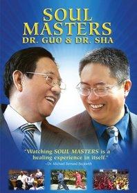 Soul Masters: Dr. Guo & Dr. Sha (2008)