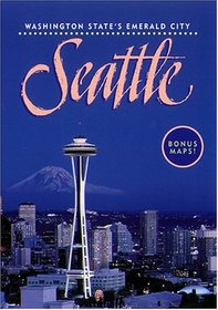 Washington State's Emerald City - Seattle