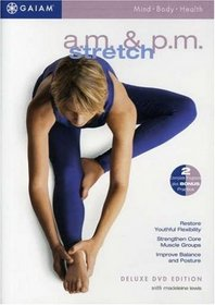 AM/PM Stretch for Health