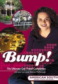 Bump! The South USA