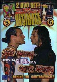 Pro Wrestling's Ultimate Insider, Vol. 5 and 6: Jeff Hardy/Matt Hardy