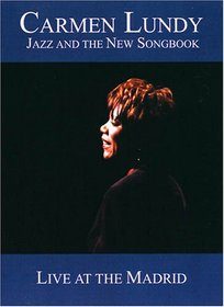 Carmen Lundy: Jazz & The New Songbook - Live at the Madrid