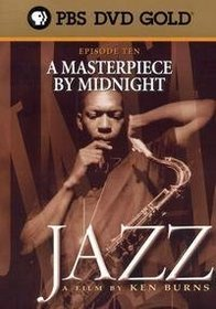 Ken Burns JAZZ - Episode 10: A Masterpiece by Midnight