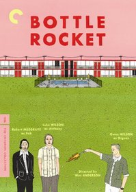 Bottle Rocket - Criterion Collection