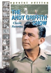 The Andy Griffith Show - Classic Favorites