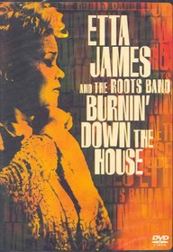 Etta James and the Roots Band - Burning Down the House