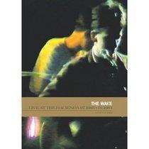 The Wake: Live At the Hacienda