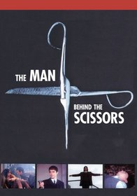 The Man Behind the Scissors