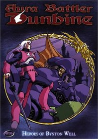 Aura Battler Dunbine - Heroes of Byston (Vol. 2)