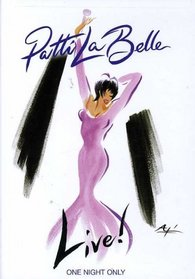 Patti Labelle - Live! One Night Only