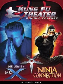 Kung Fu Theater: Mr. X and Ninja Connection
