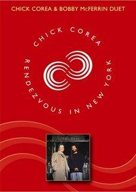Chick Corea: Rendezvous in New York (Chick Corea & Bobby McFerrin Duet)