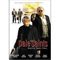 Pale Saints: Destiny Meets Fate