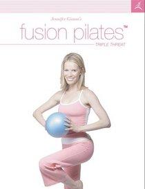 Jennifer Gianni's Fusion Pilates - Triple Threat