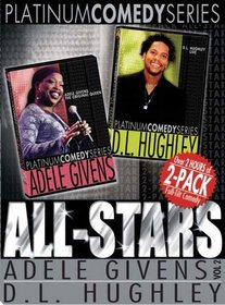 Platinum Comedy Series: Adele Givens/D.L.Hughley