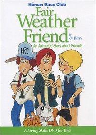 Human Race Club - Fair Weather Friend