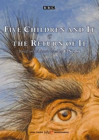 Five Children and It/The Return of It