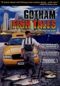 Gotham Fish Tales