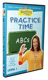 Practice Time ABCs Level One by Signing Time!