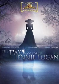 The Two Worlds Of Jennie Logan