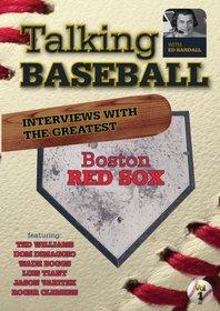 Talking Baseball with Ed Randall - Boston Red Sox - Vol. 1