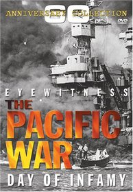 Eyewitness The Pacific War: Day of Infamy